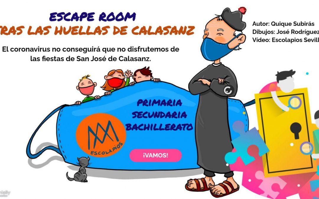 ESCAPE ROOM «TRAS LAS HUELLAS DE CALASANZ»
