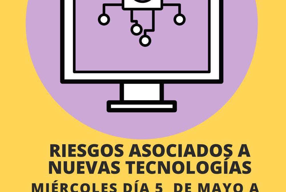 Charla «Riesgos asociados a las nuevas tecnologías»
